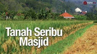 Pesona Indonesia: Tanah Seribu Masjid - Documentary Movie