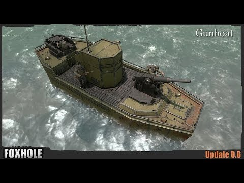 West Gate & Gunboats - Foxhole (Update 0.6)