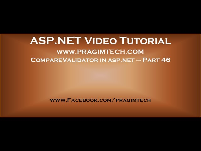 CompareValidator control in asp.net   Part 46