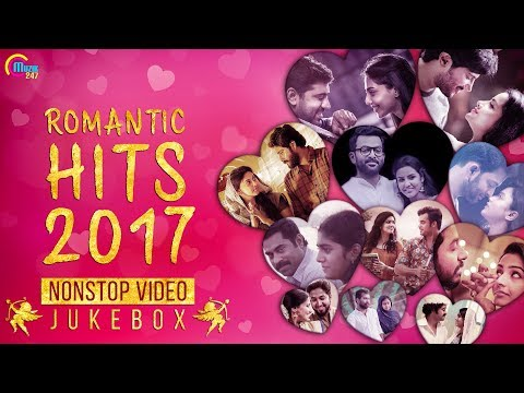 Malayalam Romantic Hits of 2017  Nonstop  songs  Best Malayalam Love songs