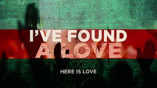 I've Found A Love (OFFICIAL AUDIO) - Here Is Love