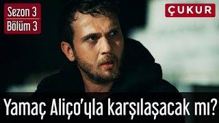 Çukur 3.Sezon 3.Bölüm Yamaç Aliço39;yla Karşılaşacak mı?