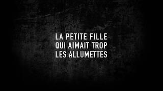 LA PETITE FILLE QUI AIMAIT TROP LES ALLUMETTES - un film de Simon Lavoie (Bande annonce)