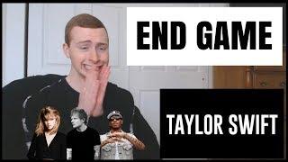 Taylor Swift ft. Ed Sheeran & Future - End Game (Reaction)