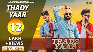 Thade Yaar Official | Rana Prinshu | Ghanu Music | New Haryanvi Songs Haryanavi 2019 | Dj Songs