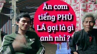 DTVN - Ít ai biết tiếng dân tộc Phù Lá  Việt Nam lại trùng tiếng phổ thông của TRUG Quốc đến vậy