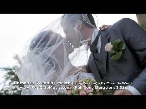 Romantic Wedding March Lg Versi  Wedding Music  Miranda Wg