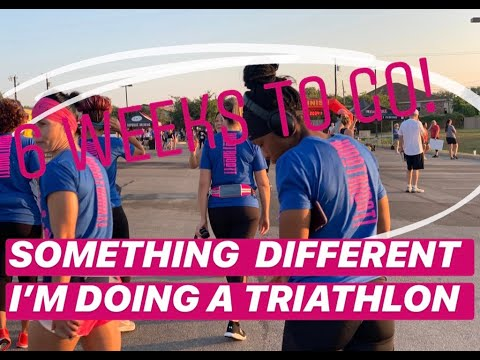 SOMETHING DIFFERENT| I'M STILL GOING TO DO THIS TRIATHLON IN SIX WEEKS!