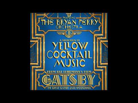 The Great Gatsby Empire State Of Mind pt II Broken Down The Jazz Records Album Bryan Ferry Orchestra