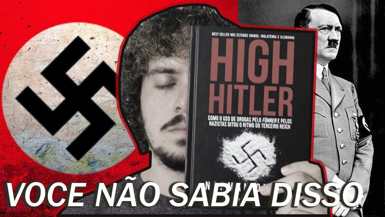 NAZISMO: O outro lado da História em HIGH HITLER (Norman Ohler) • Junior  Costa