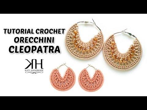 "Orecchini ""Cleopatra"" uncinetto - Crochet earrings tutorial ♡ Katy Handmade"