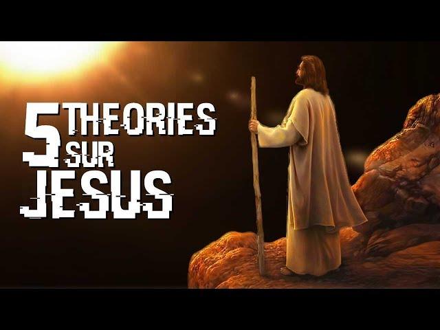 5 THÉORIES SUR JESUS (#66)