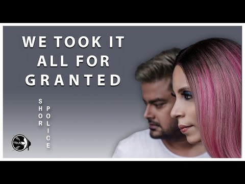 We Took It All For Granted | Shor Police | Clinton Cerejo | Bianca Gomes