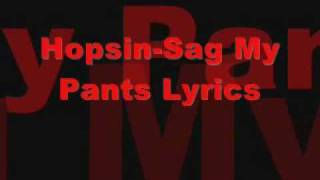 Hopsin-Sag My Pants Lyrics