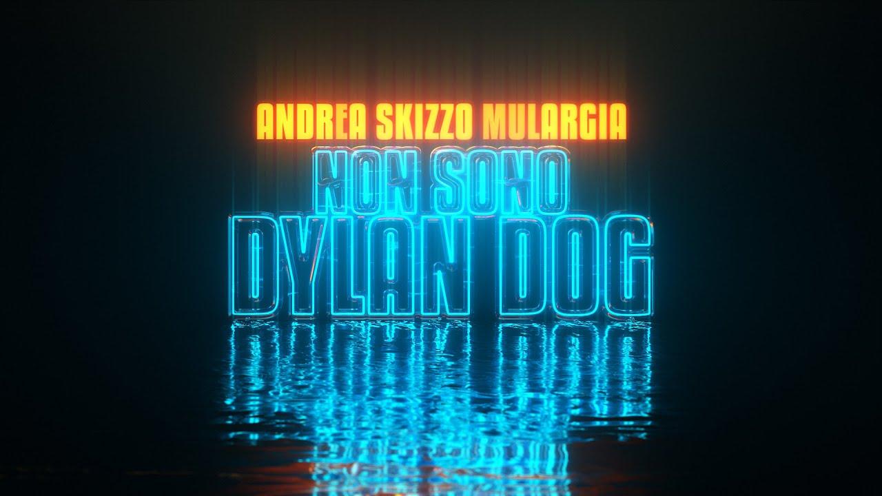 Non sono Dylan Dog (Official Video) – Andrea Skizzo Mulargia