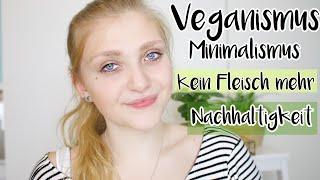 GO GREEN🌱// Meine Umstellung - Kein Fleisch, Vegan, Minimalismus, Zero Waste, Nachhaltigkeit 🌍🌱