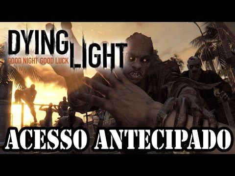 Dying Light - Acesso Zumbi Antecipado!