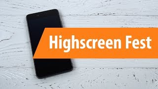 Распаковка Highscreen Fest / Unboxing Highscreen Fest
