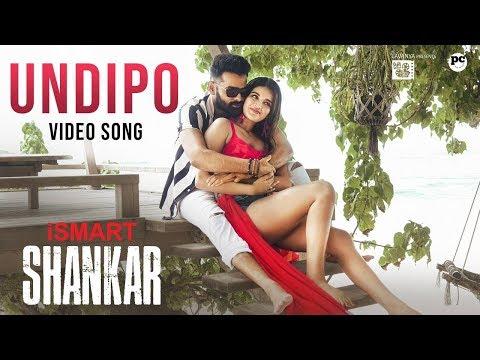 Undipo Song Promo | iSmart Shankar