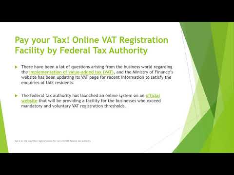 Vat is on the way! Now register online for vat with UAE federal tax authority