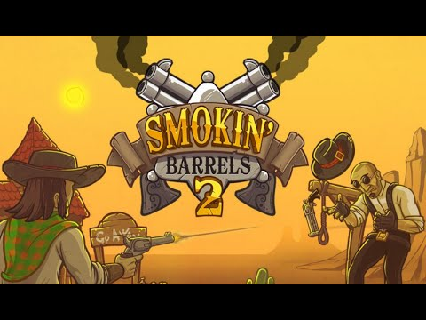 Smokin Barrels 2 Full Gameplay Walkthrough