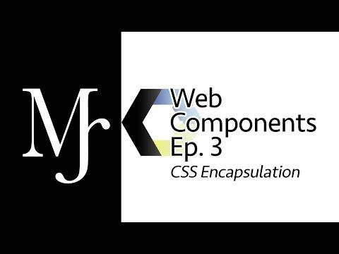 Web Component CSS Encapsulation