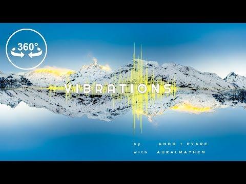 Vibrations - 360 VR Video