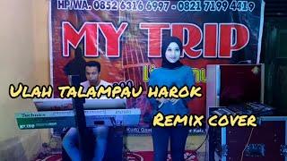 Download ULAH TALAMPAU HAROK HARRY PARINTANG    COVER SUCI AGUSTIN FEAT MY TRIP MUSIK    MINANG REMIX TERBARU