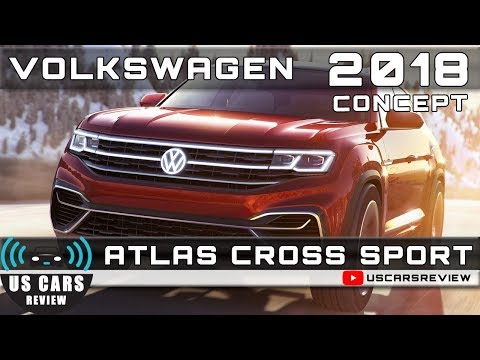2018 VOLKSWAGEN ATLAS CROSS SPORT CONCEPT Review