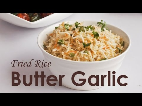 How to Make Butter Garlic  Fried Rice