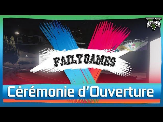 Cérémonie d'ouverture des FailyGames [FULL]