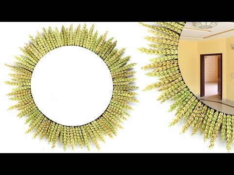 Easy Handmade Wall Hanging Mirror | Dried Wheat Crafts Decor