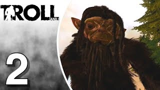 Troll and I - PS4 - Gameplay - Walkthrough - Let's Play - Part 2