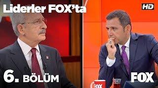 Liderler FOX'ta 6. Bölüm | Kemal Kılıçdaroğlu
