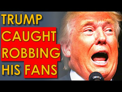 Trump STEALS His FANS Money And They Are FURIOUS