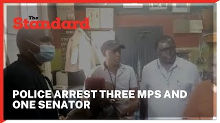 Police arrest three MPs and one senator allied to DP Ruto for causing havoc in Kabuchai mini polls