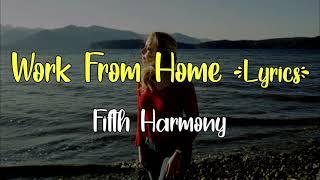 Fifth Harmony Work From Home Lagu Dan Terjemahan
