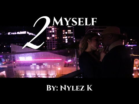 2Myself By: Nylez K mp3 letöltés