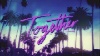 Sam Smith x Nile Rodgers x Disclosure x Jimmy Napes - 'Together' (Lyric Video) thumbnail