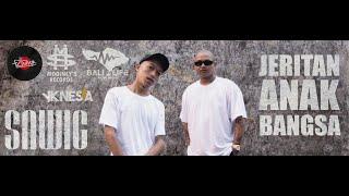 SAWIG -JERITAN ANAK BANGSA ft DJ Flow