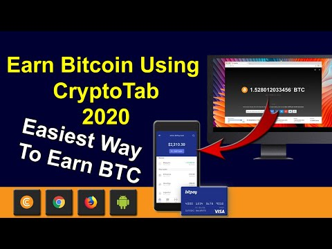 How To Earn Bitcoins Fast And Easy Using Cryptotab 2020
