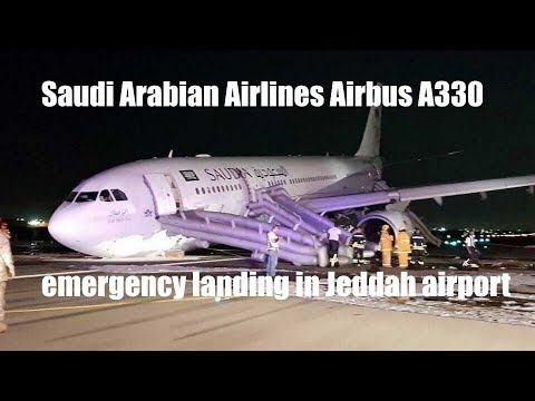 Saudi Arabian Airlines Flight SV3818 A330 Emergency Landing in Jeddah Airport | NEWS| AVIATION CLUB