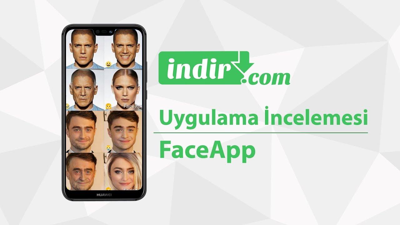 FaceApp (Yüz Değiştirme Uygulaması) İncelemesi - indir.com Oyun İncelemesi