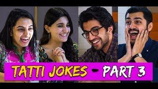 Tatti Jokes - Part 3 - The Return of the Tatti | MangoBaaz