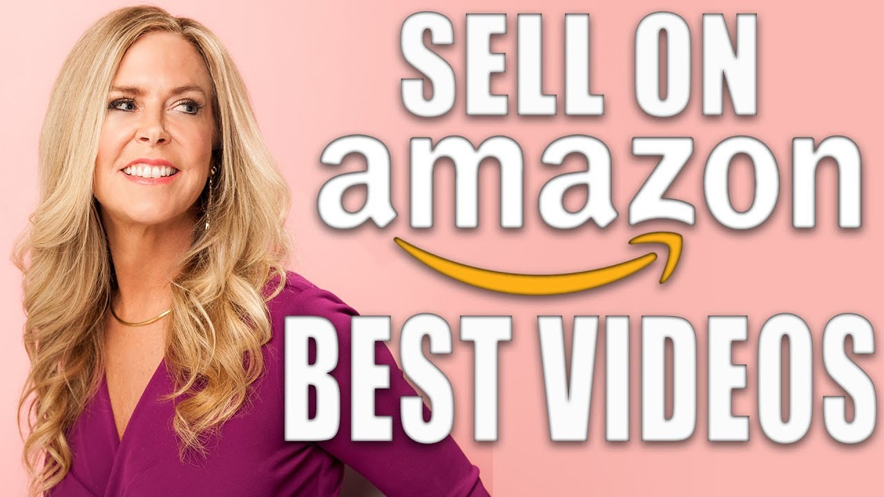 How to Sell on Amazon | BEST Amazon Sales Videos