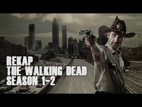 Rekap The Walking Dead Season 1-2 Bahasa Indonesia