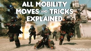 Titanfall 2 - All Mobility Moves & Tricks Explained
