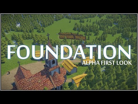 First Look: Foundation (Alpha) [Polymorph Games]