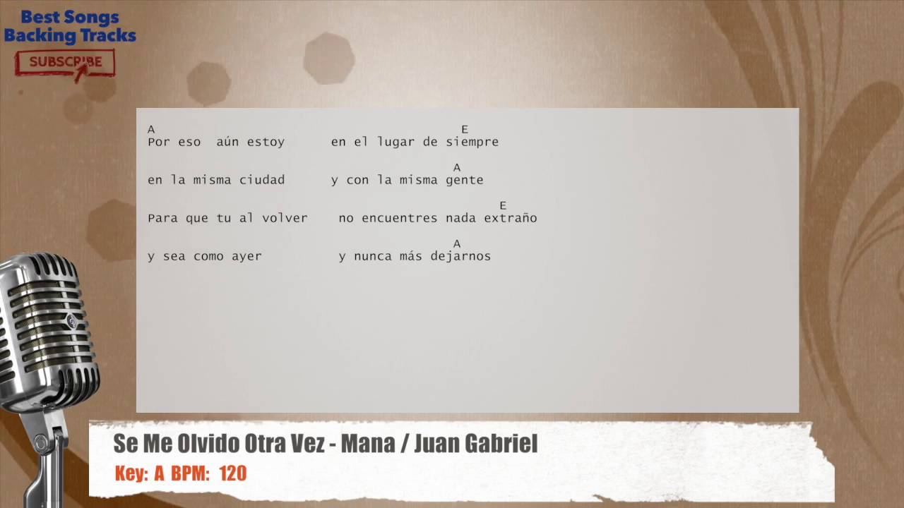 Se Me Olvido Otra Vez Mana Juan Gabriel Vocal Backing Track With