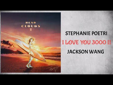 Stephanie Poetri & Jackson Wang – I Love You 3000 II (Audio)